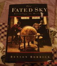 Fated Sky: Astrology in History, The