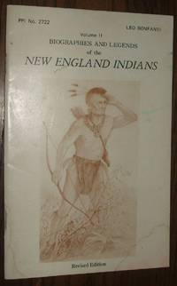 image of Biographies and Legends of the New England Indians Volume II