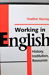 Working in English. History, Institution, Resources