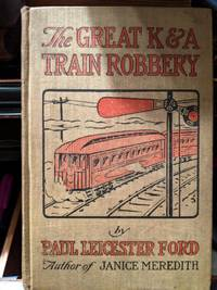The Great K&A Train Robbery