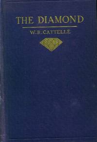 The Diamond by  W. R Cattelle - First Printing - 1911 - from Paperback Recycler (SKU: 46028)