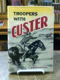 image of Troopers with Custer Historic Incidents of the Battle of Little Big Horn