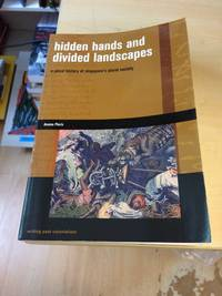 image of Hidden Hands and Divided Landscapes: A Penal History of Singapore's Plural Society