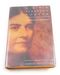 Gene Stratton-Porter: Novelist and Naturalist