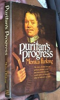 image of Puritan's Progress (the story of John Bunyan -- political prisoner, artist and nonconformist who would suffer all things for what he believed was right)