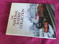 The National Railway Collection by National Railway Museum - Hardcover - 1988 - from Ramblingsid's Books and Biblio.com