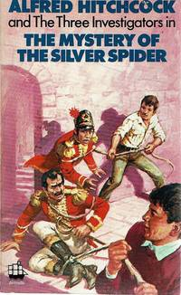 image of The Mystery Of The Silver Spider: Alfred Hitchcock And The Three Investigators