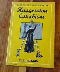 Haggerston Catechism - Part Four: The Lord's Prayer
