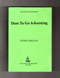 Uncorrected Proof of Dare to Go A-hunting (Andre Norton)