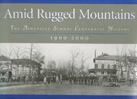 image of Amid Rugged Mountains the Asheville School Centennial History 1900-2000
