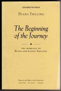 image of The Beginning of the Journey - the Marriage of Diana and Lionel Trilling [PRE-FIRST EDITION UNCORRECTED PROOF]