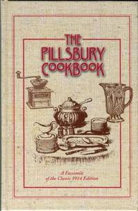 The Pillsbury Cook Book : A New Edition Containing More Than Three Hundred Recipes With Illustrations And Menus...