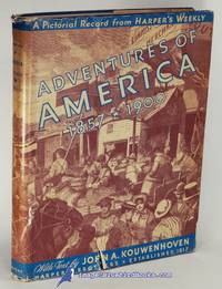 image of Adventures of America, 1857-1900: A Pictorial Record from Harper's Weekly