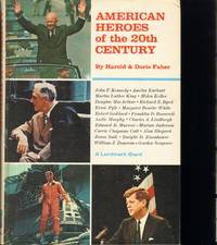 AMERICAN HEROES OF THE 20TH CENTURY