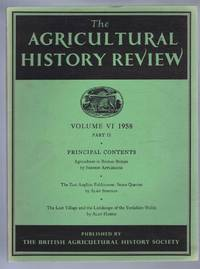 The Agricultural History Review, Volume VI 1958 Part II Only