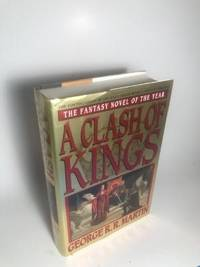 """image of A CLASH OF KINGS (SECOND BOOK IN THE SERIES) FIRST PRINTING """"1"""""""