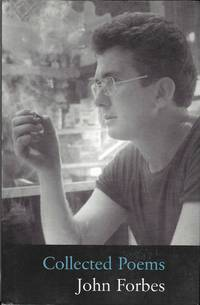 Collected poems: 1970-1998 by  John Forbes - Paperback - from Barner Books and Biblio.co.uk