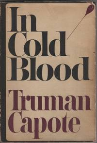 image of In Cold Blood; A True Account of a Multiple Murder and Its Consequences