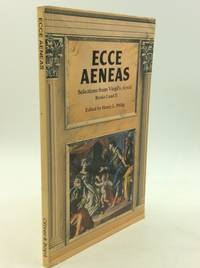 ECCE AENEAS: Selections from Virgil's AENEID Books I and II