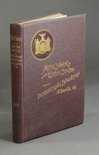 Report of the Board of Commissioners representing the state of New York at the Cotton States and International Exposition held at Atlanta, Georgia 1895