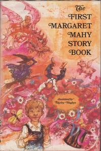 The First Margaret Mahy Story Book