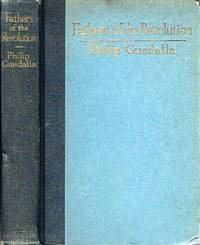 Fathers of the Revolution by  Philip Guedalla - First Edition. 1 - 1926 - from Round Table Books, LLC (SKU: 15107)