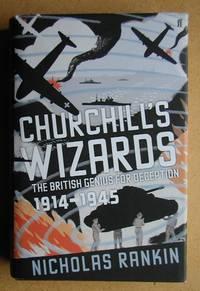 Churchill's Wizards: The British Genius for Deception 1914-1945.