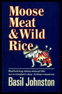 MOOSE MEAT AND WILD RICE