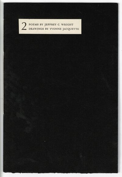 West Branch, Iowa: Toothpaste Press, 1982. Edition limited to 375 copies signed by the poet and ills...