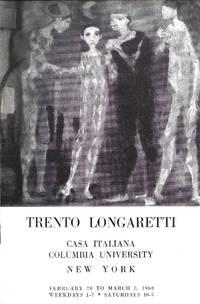 TRENTO LONGARETTI. [EXHIBITION] FEBRUARY 20 TO MARCH 8, 1968