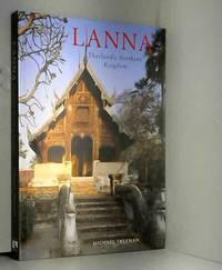 Lanna: Thailand's Northern Kingdom River Books