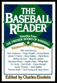 THE BASEBALL READER - Favorites from The Fireside Books of Baseball