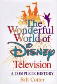 The Wonderful World of Disney Television: A Complete History