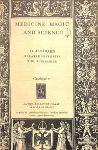 Catalogue 7/(1964?): Medicine, Magic and Science. Old Books, related  histories and bibliographies. by DE GRAAF - NIEUWKOOP - from Frits Knuf Antiquarian Books (SKU: 19428)