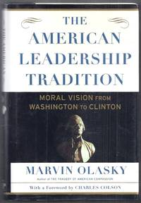 image of The American Leadership Tradition.  Moral Vision from Washington to Clinton