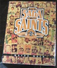 The Saga of the Saints: An Illustrated History of the First 25 Seasons