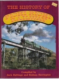 The History Of The Pichi Richi Railway.