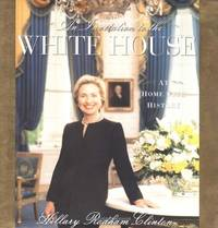 An Invitation to the White House: At Home with History by Clinton, Hillary Rodham