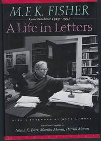 image of M.F.K. Fisher: A Life in Letters : Correspondence 1929-1991