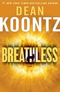 Breathless by Dean Koontz - Hardcover - 2009 - from ThriftBooks (SKU: G0553807153I2N10)