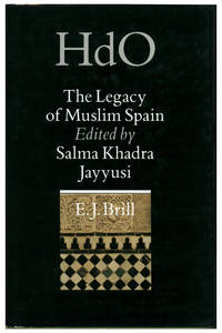 THE LEGACY OF MUSLIM SPAIN[HARBACK] by  ED  S. K. - 1� edicion. - 1992 - from Portico and Biblio.com