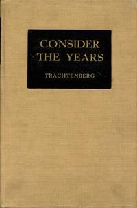 Consider the Years: The Story of the Jewish Community of Easton, 1752-1942