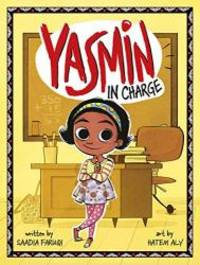 Yasmin in Charge by Saadia Faruqi - 2019-03-01 - from Books Express (SKU: 151584272Xn)
