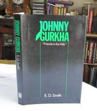 Johnny Gurkha 'Friends of the Hills'