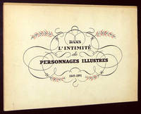 Dans L'Intimite de Personnages Illustres 1845-1891, Album 11