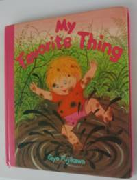 My Favorite Thing Board Book