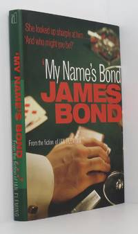 image of My Name's Bond - An Anthology from the Fiction of Ian Fleming