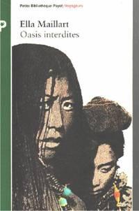 Oasis interdites.  de Pékin au Cachemire, une femme à travers l'asie centrale en 1935