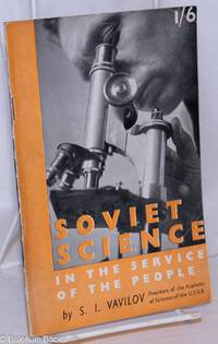 image of Soviet Science in the Service of the People and An Outline of the History of the Academy
