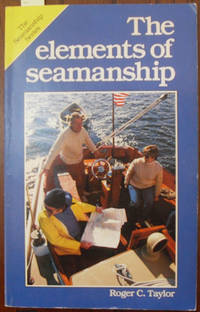 Elements of Seamanship, The: The Seamanship Series